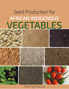 Seed production for African indigenous vegetables